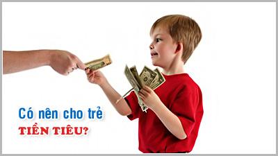 Kỹ năng làm cha mẹ - Kỳ 15: Có nên cho trẻ tiêu tiền?